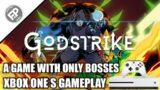 Godstrike – Xbox One S Gameplay