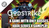 Godstrike – Xbox Series X Gameplay (60fps)